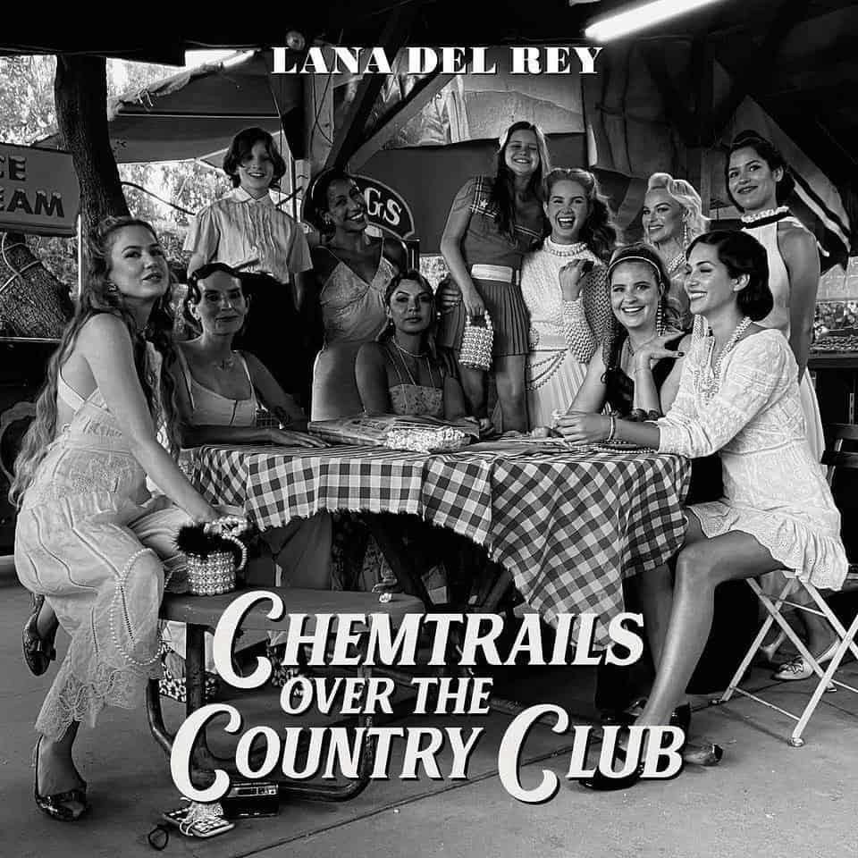 Découvrez notre chronique du nouvel album de Lana Del Rey, Chemtrails Over The Country Club
