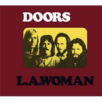 L.A. Woman est LE meilleur album des Doors