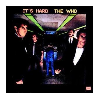 On a été déçu par It's HArd des Who