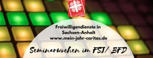 Freiwilligendienste - Seminarwoche 3 - Gruppe 1 @ Konrad Martin Haus Bad Kösen