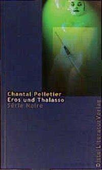 Chantal Pelletier_Eros und Thalasso