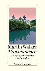Martin Walker_Provokature_7. Bruno-Krimi