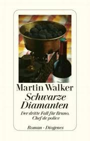 Martin Walker_Schwarze Diamanten_3. Fall