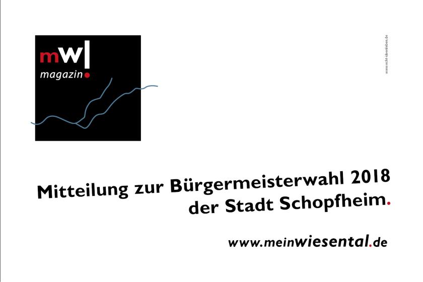 Mitteilung zur Bürgermeisterwahl der Stadt Schopfheim - meinWiesental.de