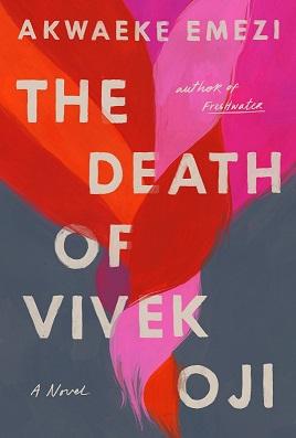 The Death of Vivek Oji, Akwaeke Emezi , Riverhead Books, 2020