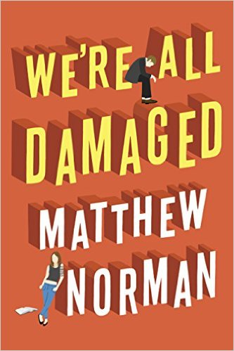 review we're all damaged Matthew Norman