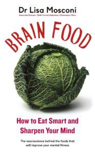 Meisjes van vijftig lezen gezond: Brain Food by Dr. Lisa Mosconi