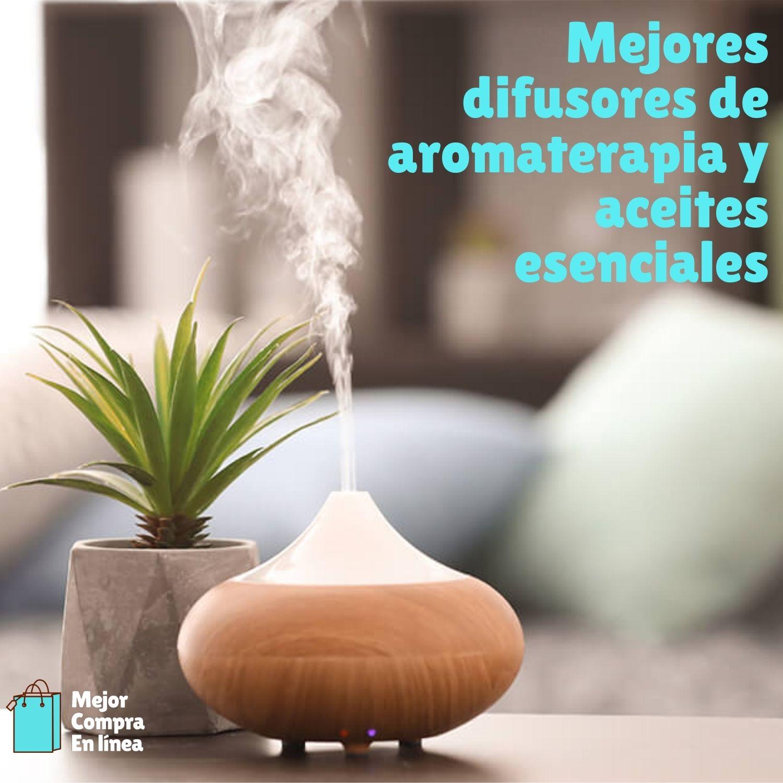 mejor difusor aromaterapia aceite esencial