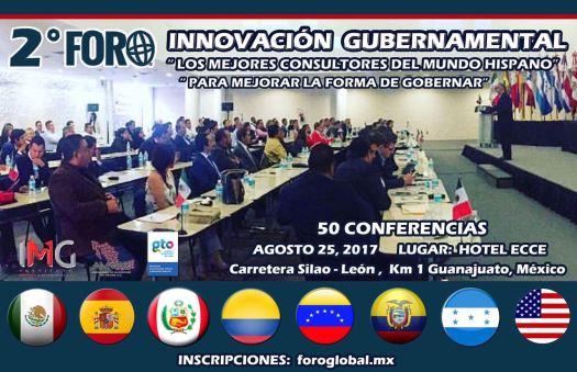 2º Foro Global Innovación Gubernamental en conjunto con la Asociación de Municipios de México y el Instituto Mejores Gobernantes en el Hotel ECCE Silao, Gto 25 Agosto 2017 foroglobal.mx