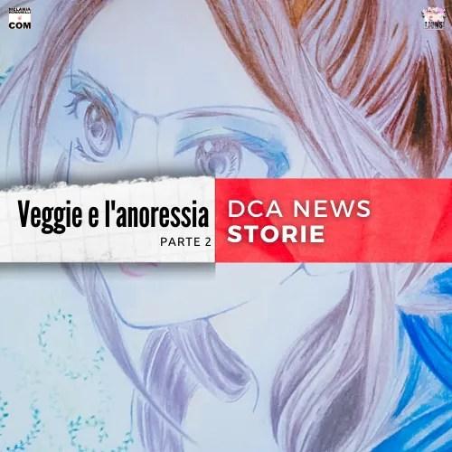 veggie-e-l'anoressia-parte-2-testimonianze-melaniaromanelli