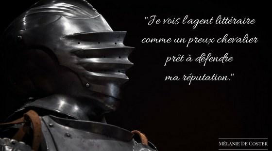l'agent littéraire, un chevalier - Mélanie De Coster
