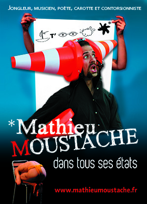 22h Matthieu Moustache dans tous ses états