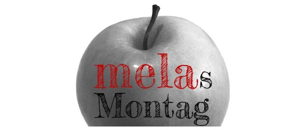 melas Montag