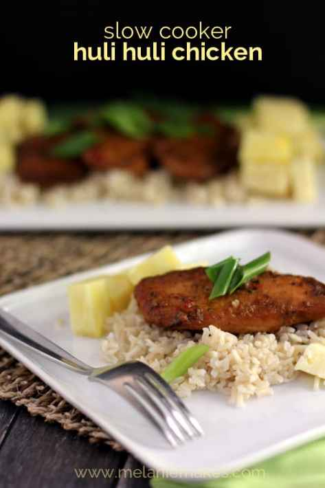 Slow Cooker Huli Huli Chicken | Melanie Makes