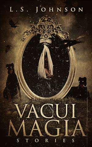 Vacui Magia: Stories book cover L.S. Johnson