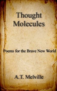 Thought Molecules Volume One
