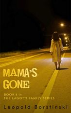 Mama's Gone