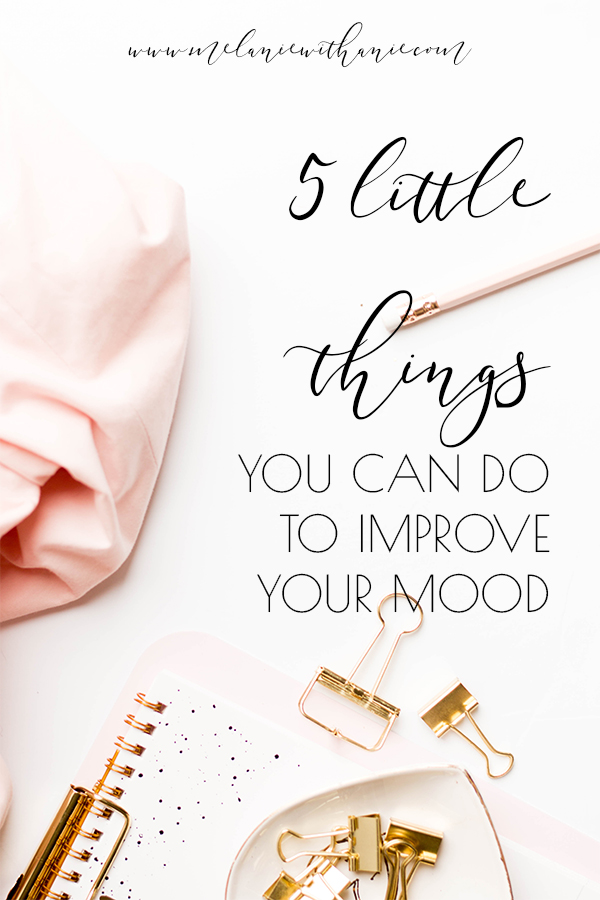 5 little things you can do improve your mood on Pinterest