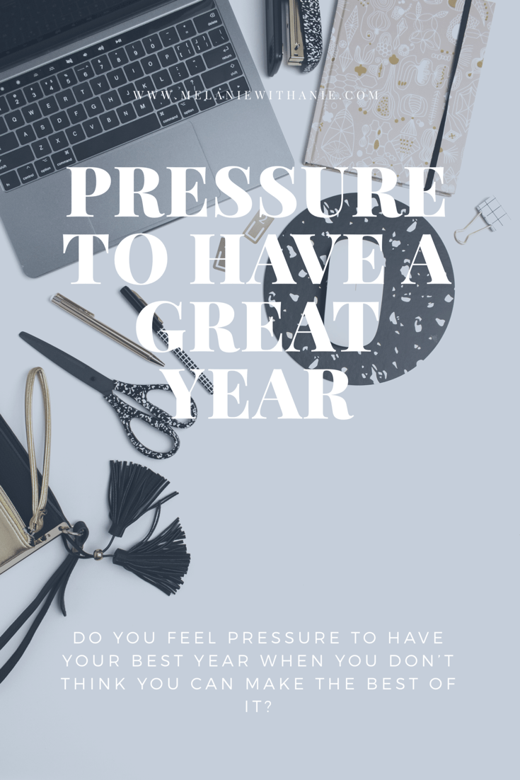 Pressure to have your best year pin on Pinterest