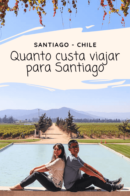 Quanto custa viajar para Santiago