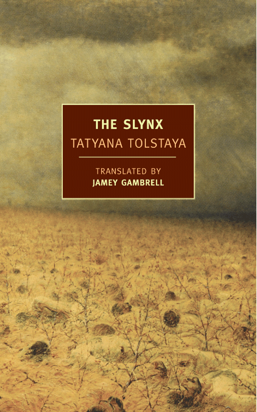The Slynx - Tatyan Tolstoya