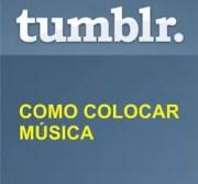 Colocar música Tumblr