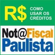 Utilizar créditos Nota Fiscal Paulista