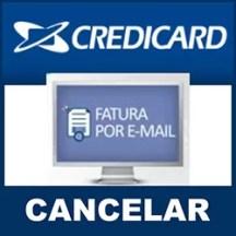 Cancelar fatura email Credicard