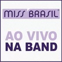 Miss Brasil Ao Vivo Band
