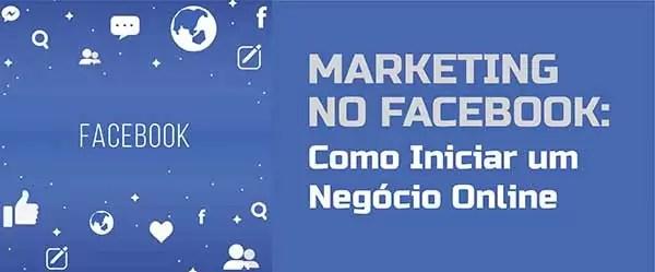 Marketing Facebook Iniciar Negócio Online