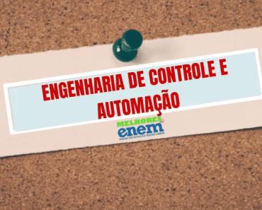 notas de corte Engenharia de Controle e Automação sisu 2020