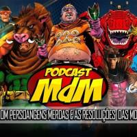 Podcast MdM #553: Fazendo um filme com personagens merdas + as resoluções de 2020