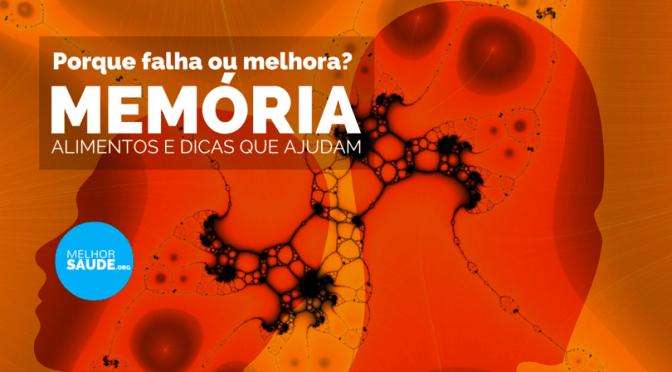 MEMÓRIA e alimentos melhorsaude.org