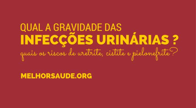 INFECÇÕES URINÁRIAS melhorsaude.org