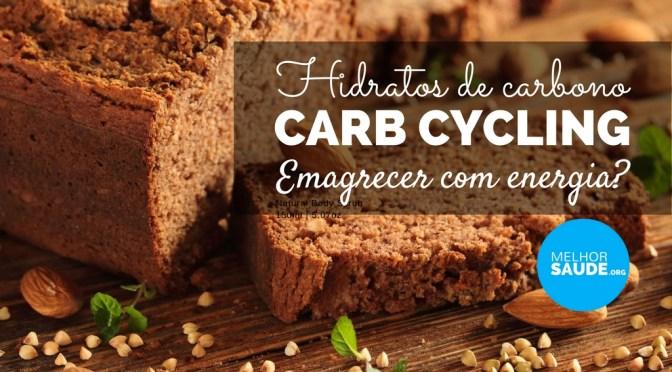 Carb cycling melhorsaude.org melhor blog de saude