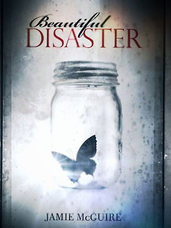 Beautiful Disaster By:Jamie McGuire