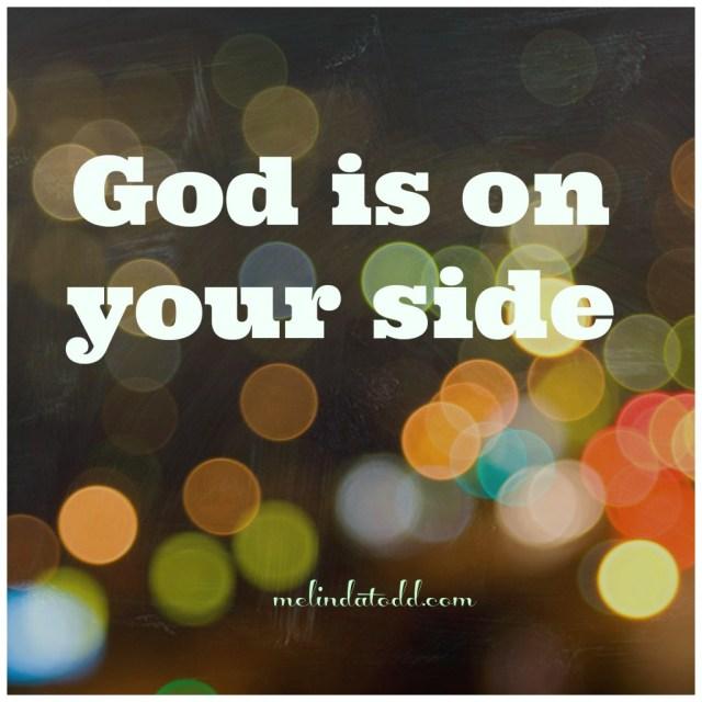 god is on your side melindatodd