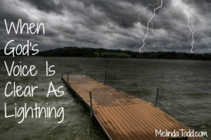 When God's Voice Is Clear As Lightning