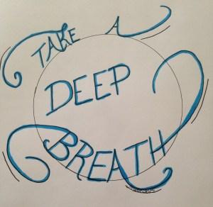 Take a Breath Print