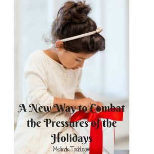 Combat the Pressures of the Holidays