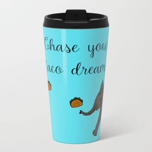 Baby Elephant Chase Your Taco Dreams Travel Mug