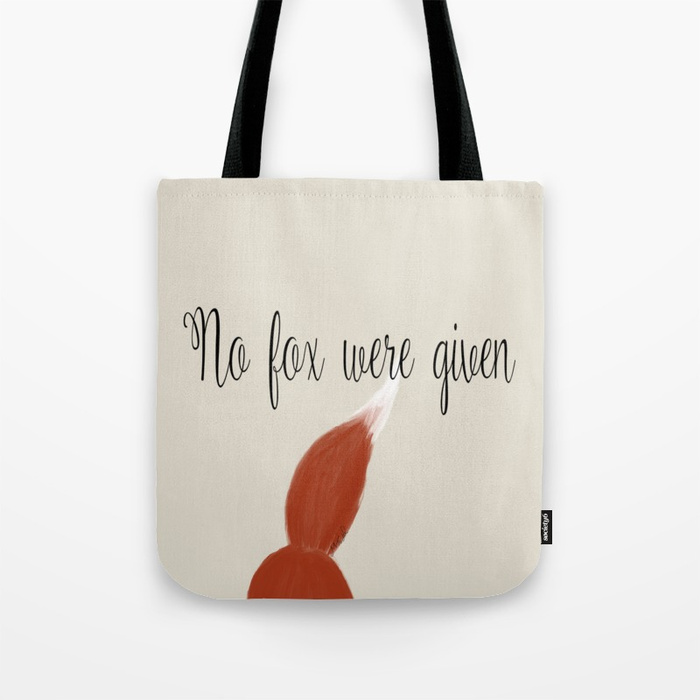 No Fox Were Given Tote Bag by Mel's Doodle Designs