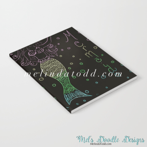 Mermaid In The Dark Notebook for Back To School by Mel's Doodle Designs