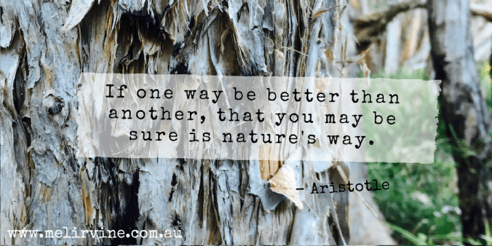 If one way be better than another, that you may be sure is nature's way. ARISTOTLE.