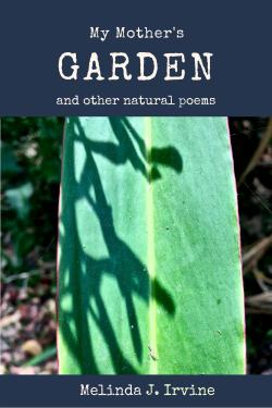 My Mother's Garden by Melinda J. Irvine iBooks Cover Art