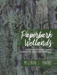 Paperbark Wetlands by Melinda J. Irvine cover art 2017