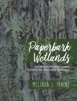 Paperbark Wetlands by Melinda J. Irvine cover art 2017