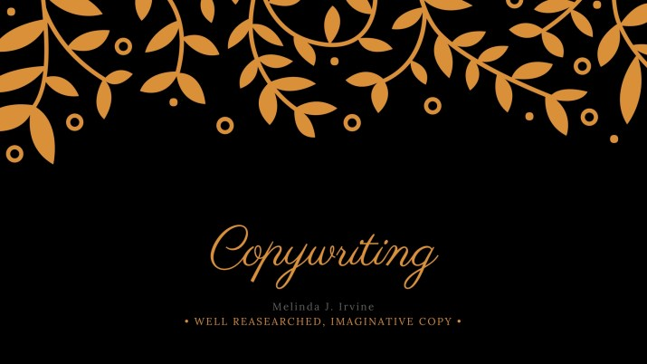 copywriting services of Melinda J. Irvine