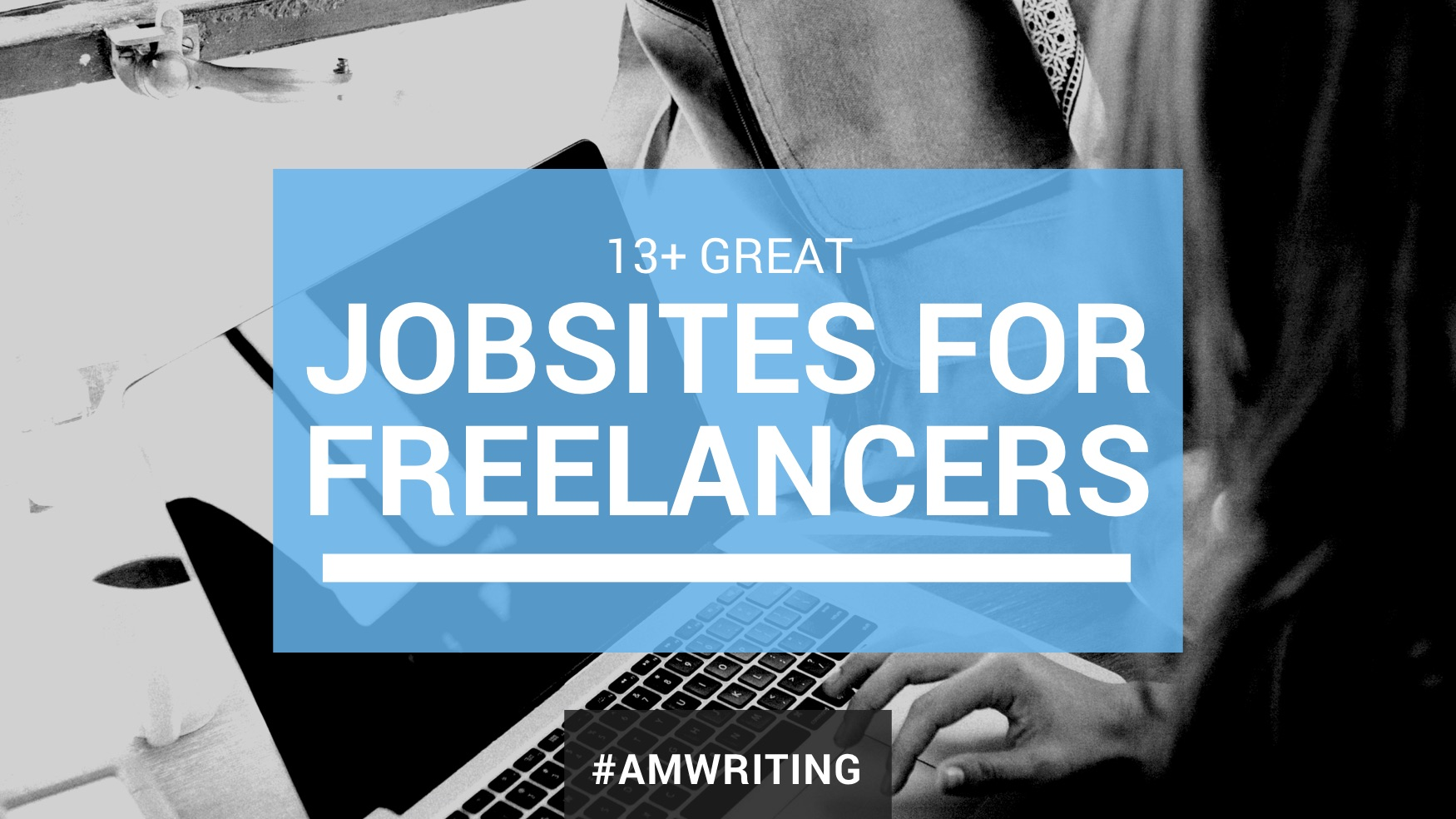 Find Freelance Writing Gigs | Jobsites for Freelance Writers