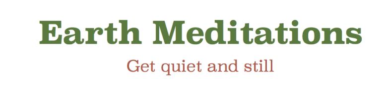 earth meditations
